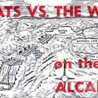 Hard Hats vs. The Wilderness on the Alcan Project